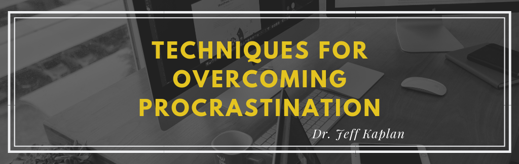 5 Techniques for Overcoming Procrastination