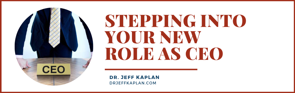 Stepping Into Your New Role As CEO