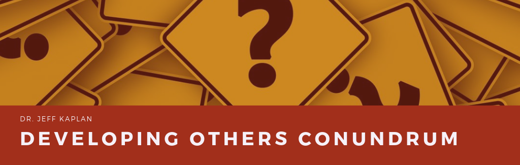 Developing Others Conundrum